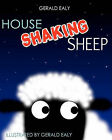 House Shaking Sheep by Gerald Ealy (Paperback / softback, 2010)