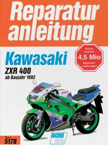 Kawasaki ZXR 400 ab 1992 Reparaturanleitung Reparaturbuch Reparatur-Handbuch
