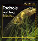 Tadpole and Frog by Christine Back, Barrie Watts (Paperback, 1992)