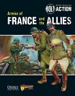 Bolt Action: Armies of France and the Allies by Warlord Games (Paperback, 2013)
