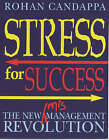 Stress For Success by Rohan Candappa (Paperback, 2001)