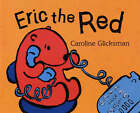 Eric the Red by Caroline Glicksman (Hardback, 2003)