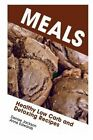 Meals: Healthy Low Carb and Detoxing Recipes by Edwards Anne, Denise Jackson (Paperback / softback, 2013)