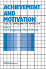 Achievement and Motivation: A Social-Developmental Perspective by Cambridge University Press (Paperback, 2011)