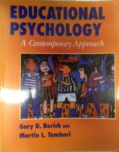 Educational Psychology: A Contemporary Approach/ With Free Sample Chapter - GOOD