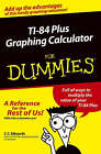 TI-84 Plus Graphing Calculator For Dummies by C. C. Edwards (Paperback, 2004)