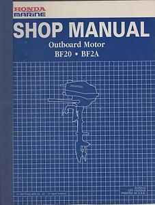 1988 honda marine outboard motor bf20 bf2a shop service manual rh ebay ie Owner's Manual Service Station