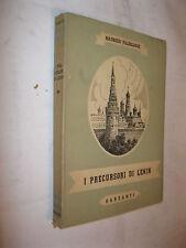 I PRECURSORI DI LENIN - MAURIZIO PALEOLOGUE - GARZANTI 1947