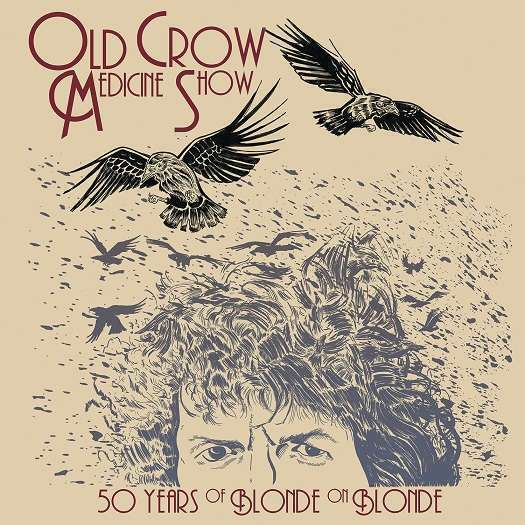 Old Crow Medicine Show - 50 Years Of Blonde On Blonde Nuevo CD