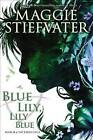 Blue Lily, Lily Blue by Maggie Stiefvater (CD-Audio, 2014)