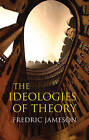 Ideologies of Theory by Fredric Jameson (Paperback, 2008)