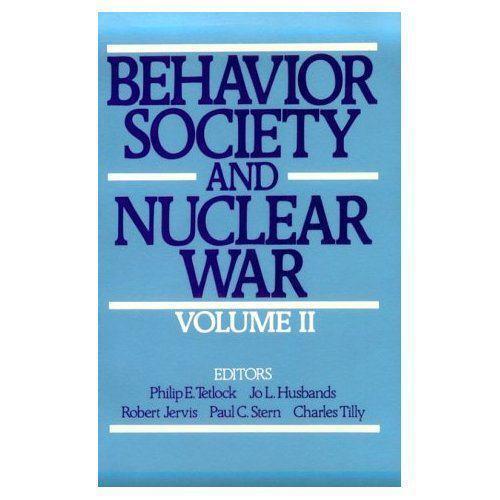 Behavior, Society, and Nuclear War: Volume II