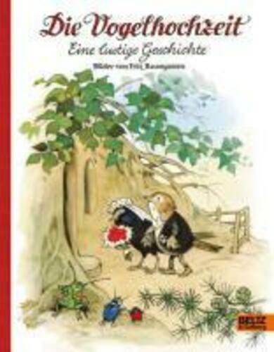 Die Vogelhochzeit | Eine lustige Geschichte | Fritz Baumgarten | Buch | Deutsch - Fritz Baumgarten