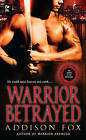 Warrior Betrayed: The Sons of the Zodiac by Addison Fox (Paperback, 2011)