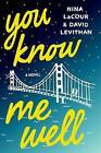 You Know Me Well by David Levithan (Hardback, 2016)