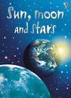 Sun, Moon And Stars by Stephanie Turnbull (Hardback, 2006)