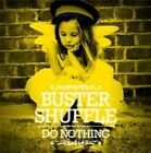 Do Nothing 5052146825127 by Buster Shuffle CD