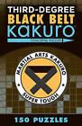 Third-Degree Black Belt Kakuro by Conceptis Puzzles (Paperback, 2016)