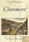 Claremore by April Churchill, Dorothy Kizer-Dennis (Paperback / softback, 2007)