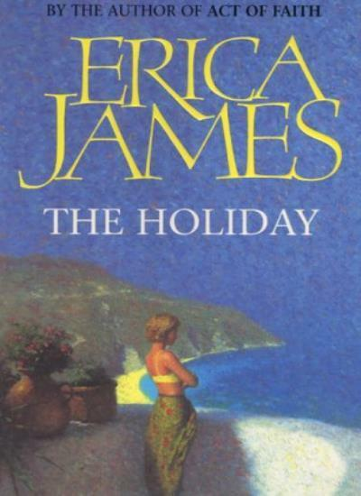 The Holiday,Erica James- 9780752821757