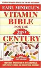 Earl Mindell's Vitamin Bible for the 21st Century by Hester Mundis and Earl Mindell (1999, Paperback, Reprint)
