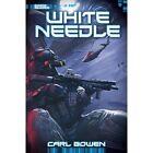 White Needle by Carl Bowen (Paperback, 2014)