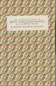 HENRY-MALDEN-CHAPEL-CLERK-1769-An-Account-of-King-039-s-College-Chapel-in-Cambridge