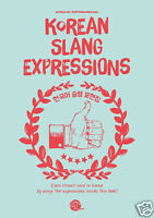 New Korean Slang Expressions Book Earn Street Cred Daily Korea Inside This Book