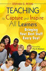 Teaching to Capture and Inspire All Learners: Bringing Your Best Stuff Every Day! by Stephen G. Peters (Paperback, 2008)