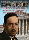 Thurgood Marshall: The Supreme Court Rules on  Separate But Equal by Gary Jeffrey (Paperback / softback, 2012)
