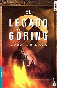 El-legado-Goring-Eduardo-Naya-Magnifica-novela-Recomendada