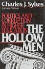 The Hollow Men von Charles J. Sykes (1990, Gebundene Ausgabe)