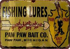 "Paw Paw Bait Co. Fishing Lures Vintage Rustic Retro Metal Sign 8"" x 12"""