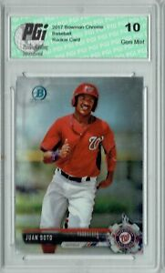 Juan Soto 2017 Bowman Chrome #BCP180 Rookie Card PGI 10