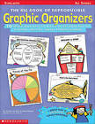 The Big Book of Reproducible Graphic Organizers: 50 Great Templates to Help Kids Get More Out of Reading, Writing, Social Studies and More by Dottie Raymer, Jennifer Richard Jacobson (Paperback, 1999)