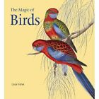 The Magic of Birds by Celia Fisher (Hardback, 2014)