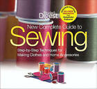 New Complete Guide to Sewing: Step-By-Step Techniques for Making Clothes and Home Accessories by David & Charles(Hardback)