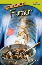 Hablemos claro: Fumar (Straight Talk: Smoking) (Time for Kids Nonfiction Readers