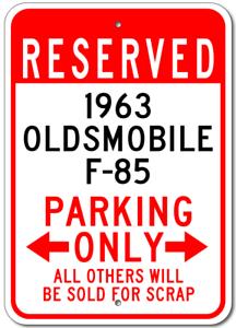 1963-63-OLDSMOBILE-F-85-Parking-Sign