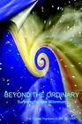 Beyond The Ordinary Surviving The Millennium 9781420807240 Thompson Book