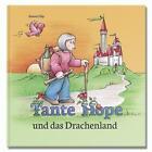 Tante Hope und das Drachenland von Simone Filip (2012, Gebundene Ausgabe)