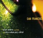 San Francisco [Digipak] by Brian Andres (CD, Mar-2013, Bacalao)
