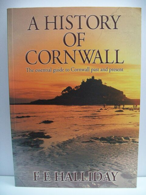 A History of Cornwall by F.E. Halliday (Paperback, 2001)