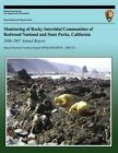 Monitoring of Rocky Intertidal Communities of Redwood National and State Parks, California 2006-2007 Annual Report by National Park Service (Paperback / softback, 2013)
