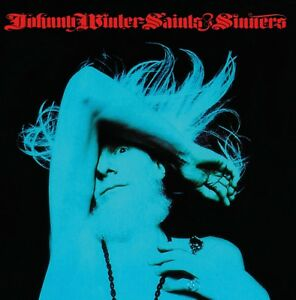 JOHNNY WINTER - SAINTS & SINNERS  CD NEUF
