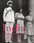 India Remembered: A Personal Account of the Mountbattens During the Transfer of Power by India Hicks, Pamela Mountbatten (Paperback, 2008)