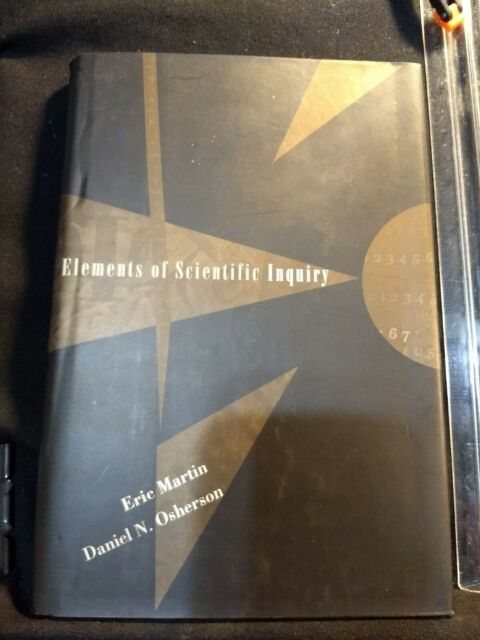 Bradford Bks.: Elements of Scientific Inquiry by Daniel N. Osherson and Eric...