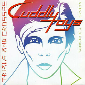 Cuddly-Toys-Trials-And-Crosses-2-CD-SET-80-039-S-ELECTRO-POP-New-Wave-Synth-pop