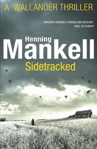 1 of 1 - Sidetracked: Kurt Wallander,Henning Mankell, Steven T Murray- 9780099571735