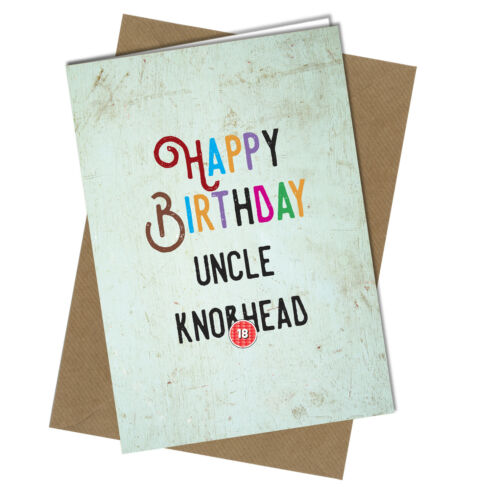 UNCLE AUNTIE KNO*HEAD GREETING CARD Rude Funny Happy Joke BIRTHDAY CARD